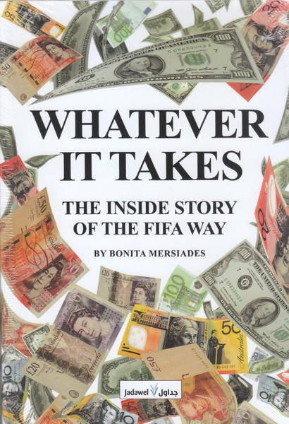 Whatever It Takes- The Inside Story Of The Fifa Way