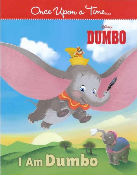 I Am Dumbo Once Upon a Time…