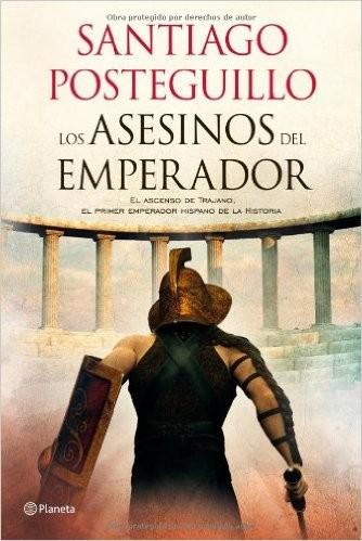 TRILOGIA TRAJANO I ASESINOS DEL AMPERADOR