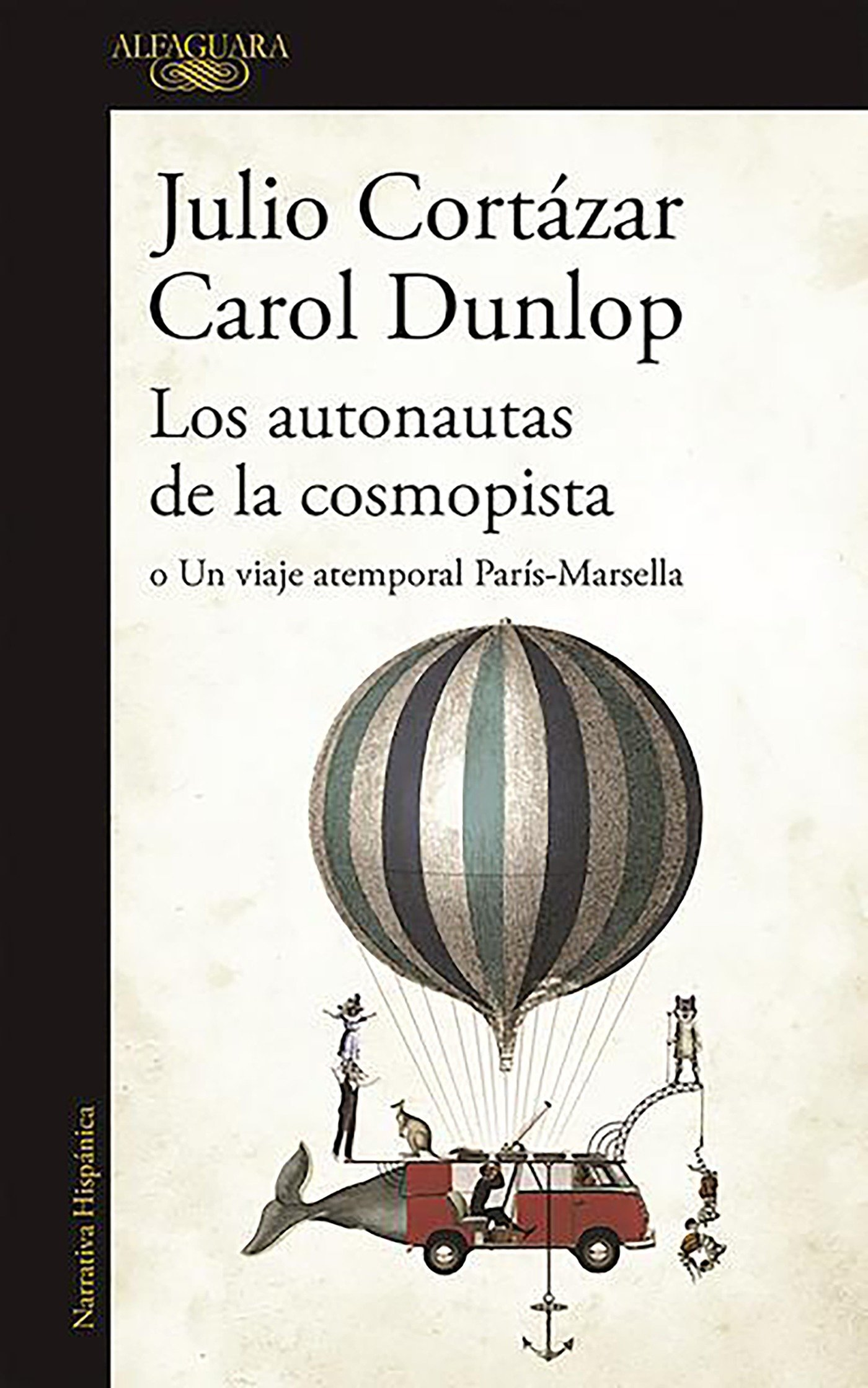 Autonautas de La Cosmopista / The Autonauts of the Cosmoroute, Los
