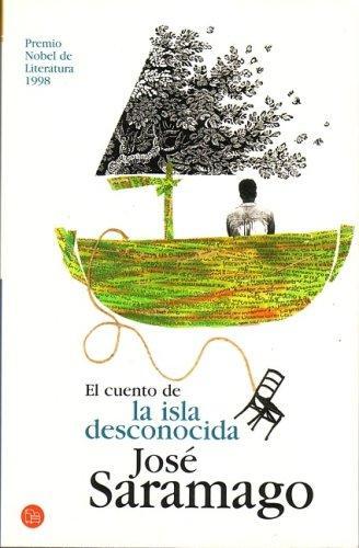 El Cuento De La Isla Desconocida