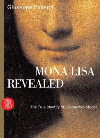 Mona Lisa Revealed: The True Identity Of Leonardo's Model