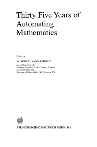 Thirty Five Years Of Automating Mathematics (Applied Logic Series)