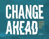 Change Ahead: How Research And Design Are Transforming Business Strategy