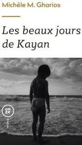 LES BEAUX JOURS DE KAYAN