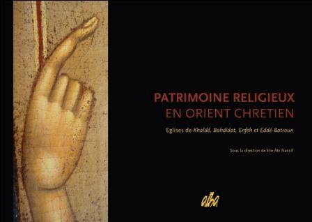 Patrimoine religieux en Orient chrétien