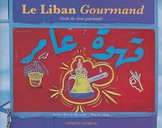 Le Liban Gourmand