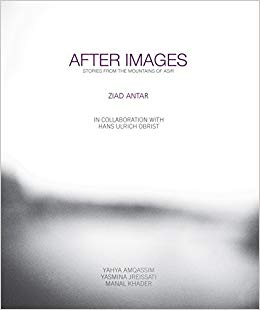 After Images. Stories from the Mountains of Assir