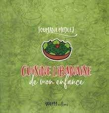 Cuisine Libanaise De Mon Enfance