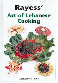 Rayess' Art of Lebanese Cooking