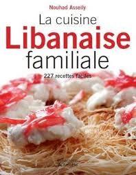 La cuisine libanaise familiale