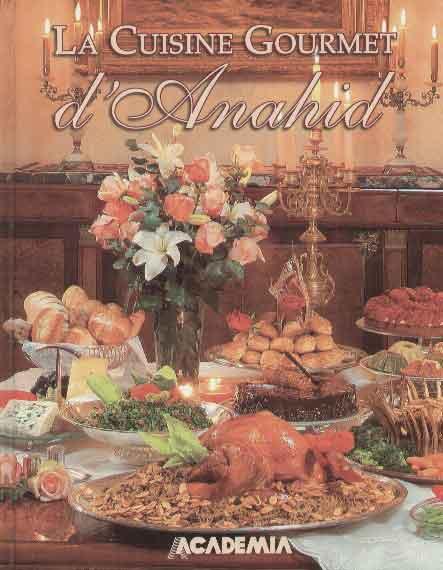La cuisine gourmet d'Anahid