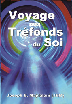 Voyages Aux Trefonds Du Soi