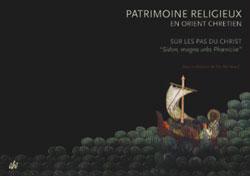 Patrimoine religieux en orient chrétien, volume 4