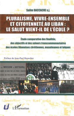 Pluralisme, vivre-ensemble et citoyenneté au Liban: le salut vient-il des écoles?
