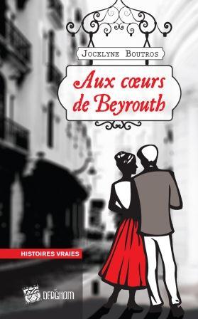 Aux coeurs de Beyrouth