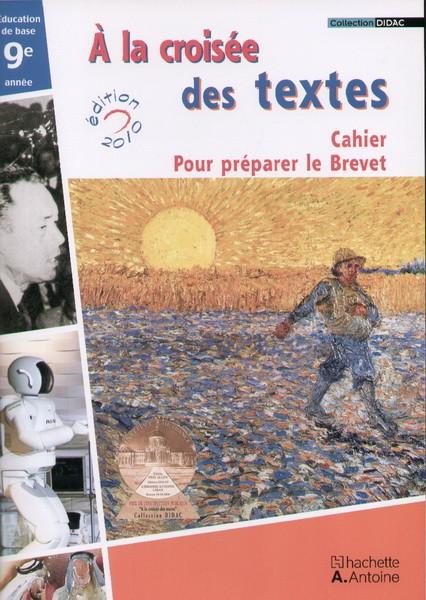 Antoineonline Com A La Croisee Des Textes Eb9 Cahier 3e