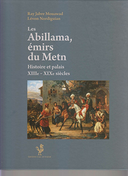 Les Abillama, émirs du Metn