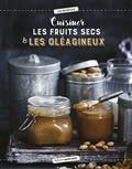 Cuisiner Les Oleagineux