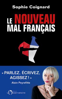 LE NOUVEAU MAL FRANCAIS