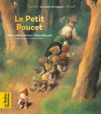 Le Petit Poucet - Une Creation Bayard Editions Avec Le Magazine Les Belles Histoires